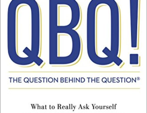 QBQ! The Question Behind the Question | John G. Miller